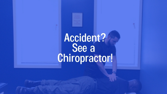 Accident? See a Chiropractor!